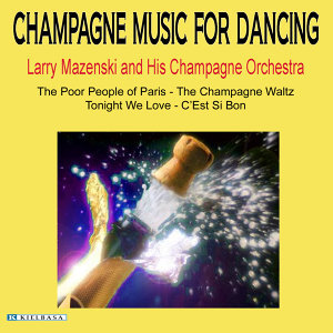 Larry Mazenski And His Champagne Orchestra 歌手頭像