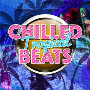 Cafe Buddha Beat, Chillout, Tropical Chill Out Music Club 歌手頭像