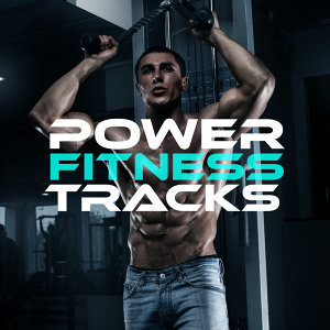 Body Fitness Workout, Power Trax Playlist, Ultimate Fitness Playlist Power Workout Trax 歌手頭像