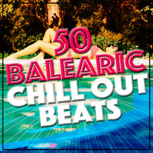 Balearic, D.J. Chill House, The Chillout Players 歌手頭像