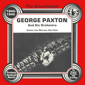 George Paxton And His Orchestra, Liza Morrow, Alan Dale 歌手頭像