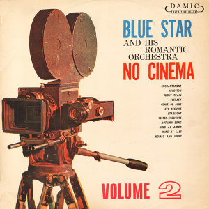 Blue Star and his Romantic Orchestra 歌手頭像