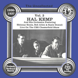 Hal Kemp And His Orchestra, Skinnay Ennis, Saxie Dowell 歌手頭像
