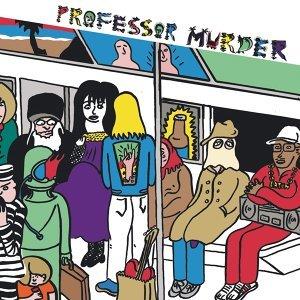 Professor Murder 歌手頭像