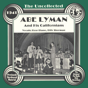 Abe Lyman And His Californians, Rose Blane, Billy Sherman 歌手頭像