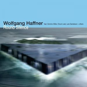 Wolfgang Haffner feat. Lars Danielsson, Dominic Miller & Chuck Loeb 歌手頭像
