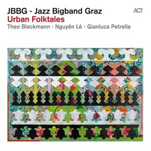 Jazz Bigband Graz, Theo Bleckmann, Nguyên Lê & Gianluca Petrella 歌手頭像