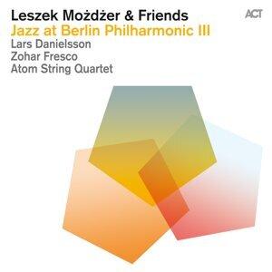 Leszek Mozdzer with Lars Danielsson, Zohar Fresco & Atom String Quartet 歌手頭像