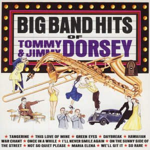The Tommy and Jimmy Dorsey Orchestra