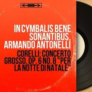 In cymbalis bene sonantibus, Armando Antonelli 歌手頭像