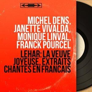 Michel Dens, Janette Vivalda, Monique Linval, Franck Pourcel 歌手頭像