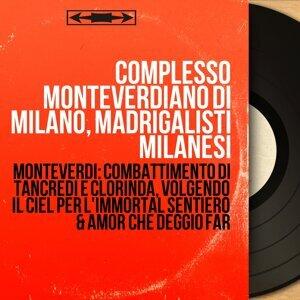 Complesso monteverdiano di Milano, Madrigalisti milanesi 歌手頭像