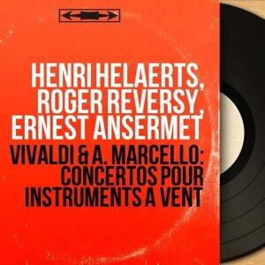 Henri Helaerts, Roger Reversy, Ernest Ansermet 歌手頭像