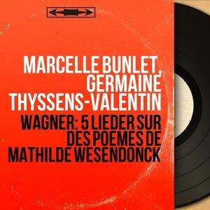 Marcelle Bunlet, Germaine Thyssens-Valentin 歌手頭像