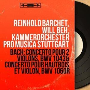 Reinhold Barchet, Will Beh, Kammerorchester Pro Musica Stuttgart, Helma Elsner 歌手頭像