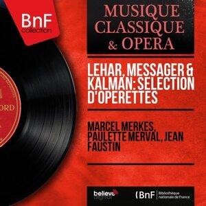 Marcel Merkès, Paulette Merval, Jean Faustin 歌手頭像