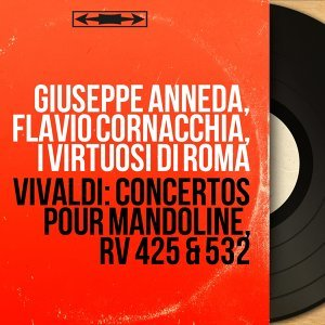 Giuseppe Anneda, Flavio Cornacchia, I virtuosi di Roma 歌手頭像