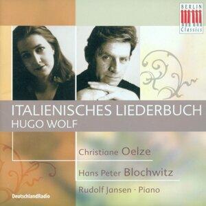 Hans Peter Blochwitz, Rudolf Jansen, Christiane Oelze 歌手頭像