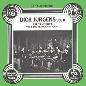Dick Jurgen And His Orchestra, Eddy Howard, Ronnie Kemper 歌手頭像