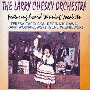 The Larry Chesky Orchestra 歌手頭像