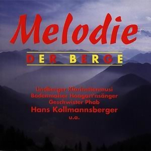 Melodie der Berge 歌手頭像