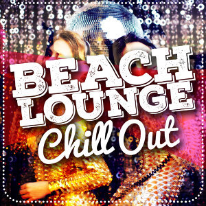Beach House Chillout Music Academy, Chill, Ministry of Relaxation Music 歌手頭像