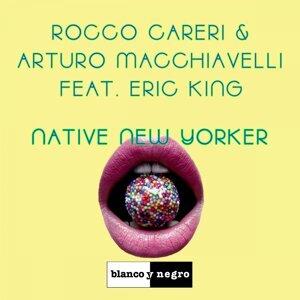 Rocco Careri & Arturo Macchiavelli Feat. Eric King 歌手頭像