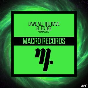 Dave All The Rave 歌手頭像