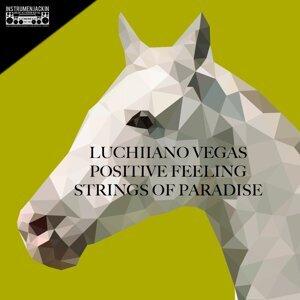 Luchiiano Vegas, Positive Feeling 歌手頭像