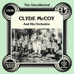 Clyde McCoyAnd His Orchestra 歌手頭像
