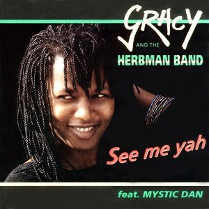 Gracy And The Herbman Band feat. Mystic Dan 歌手頭像