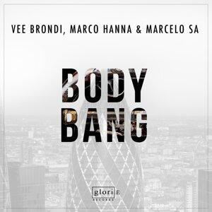 Vee Brondi, Marco Hanna & Marcelo Sa 歌手頭像
