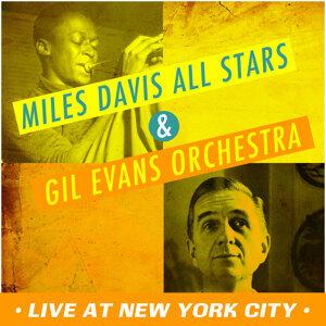 Miles Davis All Stars, Gil Evans Orchestra 歌手頭像