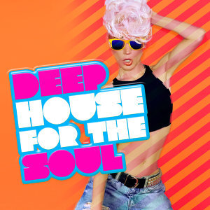 Deep & Soulful House Music 歌手頭像