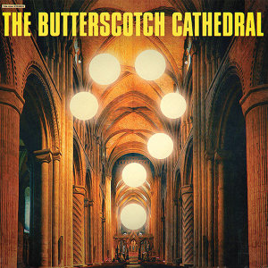 The Butterscotch Cathedral 歌手頭像