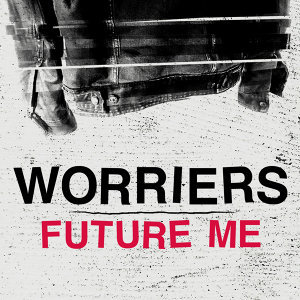 Worriers