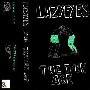 Lazyeyes & The Teen Age 歌手頭像