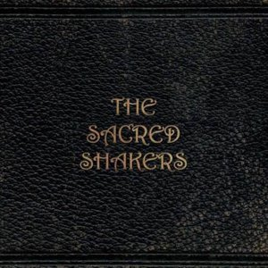 The Sacred Shakers