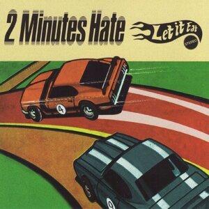 2 Minutes Hate 歌手頭像