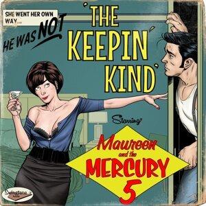 Maureen and the Mercury 5 歌手頭像