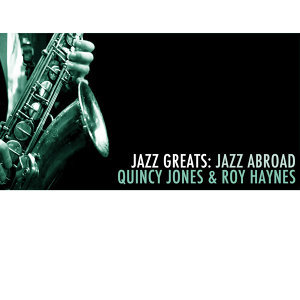 Quincy Jones, Roy Haynes 歌手頭像