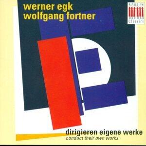 Werner Egk, Wolfgang Fortner, Berlin Radio Symphony Orchestra, Berlin Radio Orchestra, Peter Schreier, Rosemarie Rönisch 歌手頭像