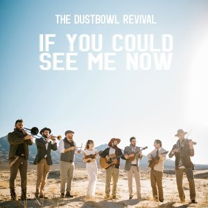 The Dustbowl Revival 歌手頭像