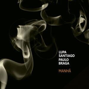 Lupa Santiago, Paulo Braga 歌手頭像