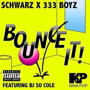 Schwarz X 333 Boyz