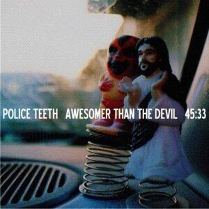 Police Teeth 歌手頭像