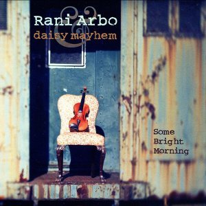 Rani Arbo & Daisy Mayhem 歌手頭像