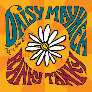 Rani Arbo & Daisy Mayhem