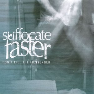 Suffocate Faster 歌手頭像