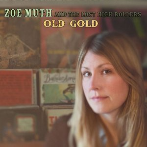 Zoe Muth and The Lost High Rollers